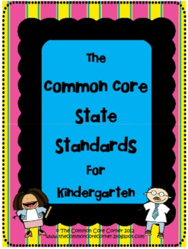 Common Core State Standards - Kindergarten