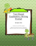 Common Core Text-Dependent Writing Prompt Explanatory Grade 1