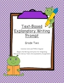 Common Core Text-Dependent Writing Prompt Explanatory Grade 2