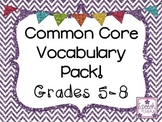 Common Core Vocabulary Grades 5-8