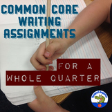 Common Core Writing Assignments For A Whole Quarter
