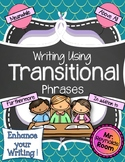 Common Core: Writing Using Transitional Phrases