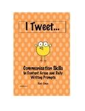 Communication Skills Set One: I Tweet