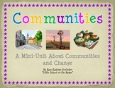 Communities and How They Change Over Time