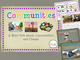 Communities and How They Change Over Time BUNDLE