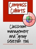 Compass Cohorts Classroom Management Group Selection Tool
