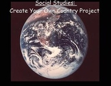 Complete Create a Country Project: Journals, Checklist & A