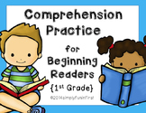 Comprehension Practice for Beginning Readers {1st Grade}