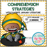 Comprehension Strategies with Favorite January Literature
