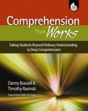 Comprehension That Works: Taking Students Beyond Understanding...