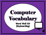Computer Vocabulary Word Wall (Keyboarding)