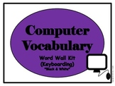 Computer Vocabulary Word Wall (Keyboarding) Black and White