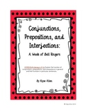 Conjunctions, Prepositions, and Interjections:  A Week of