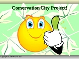 Conservation City Project- Using PowerPoint, Science, and