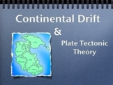 Continental Drift and Plate Tectonic Theory - Lesson- Grad