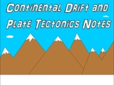 Continental Drift and Plate Tectonics PowerPoint, Notes, a
