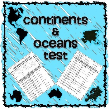 Continents and Oceans Test