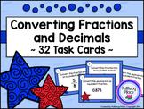 Converting Fractions and Decimals - Task Card Set - Patrio