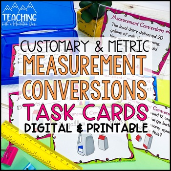Converting Measurements Task Cards Common Core { Customary & Metric Conversion }