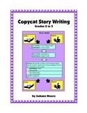 Copycat Story Writing Grades 2 to 5