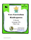 Kindergarten Common Core-100 ELA Warm Ups
