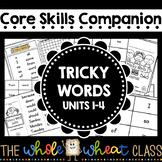 Core Knowledge Companion Skills 1st Grade: Tricky Words Units 1-4