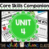 Core Knowledge Companion: Skills Unit 4