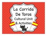 Corrida de Toros:  Running of the Bulls & Bullfighting Cul