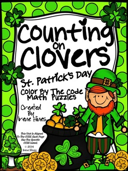 Counting On Clovers ~ St. Patrick's Day Color By The Code Math Puzzles