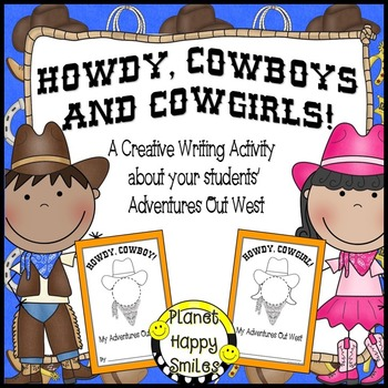 Cowboy Writing Activity ~ Howdy Cowboys and Cowgirls