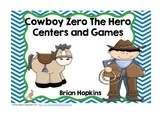 Cowboy Zero The Hero Unit - Multiplying Powers of 10, 100, 1000