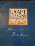 Craft Lessons for Teaching Writing by Fletcher and Portalupi