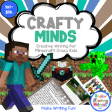 Crafty Minds Creative Writing for Minecraft Crazy Kids