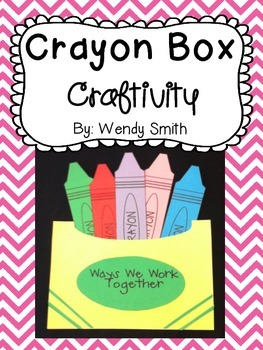 Crayon Box Craftivity:  A Team Building Activity (Back to