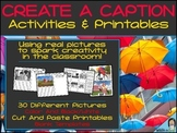 Create A Caption Activities & Printables {Writing with Rea