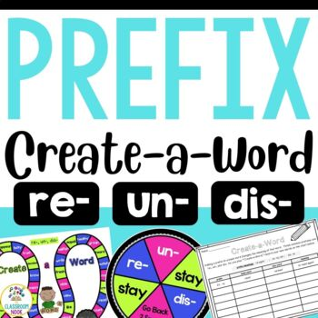 Create-a-Word Prefix Game for Review (re, dis, un)