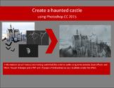 Haunted castle with Photoshop CS3/CS4 or CS5/CS6 - 2 sets