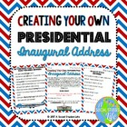 Creating Your Own Presidential Inaugural Address!