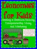 Creating a Classroom Economy (Economics, Adv., & Entrepren