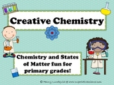 Creative Chemistry {Chemistry and States of Matter fun for