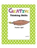 Creative Thinking Skills: Quills