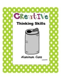 Creative Thinking Skills: Recycled Cans