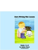 Story Writing Mini Lessons