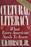 Cultural Literacy: What Every American Needs to Know by Ed
