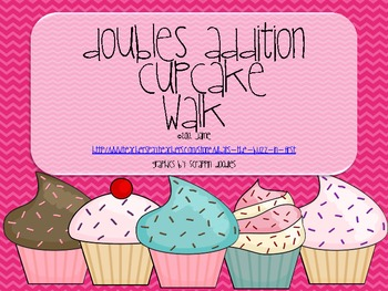 Cupcake Walk with Doubles Addition Facts