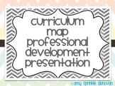 Curriculum Map Professional Development Presentation