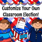 Customize Your Own Classroom Election!