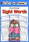 Cut & Paste Sight Words  {Pre Primer}