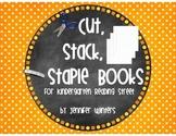 Cut, Stack, Staple Books for Kindergarten Reading Street S