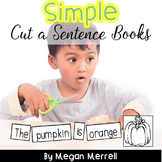Sight Word Readers: Simple Cut a Sentence - Using High Fre